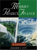 modern project finance - benjamin c. esty