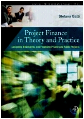 Project Finance Theory & Practice